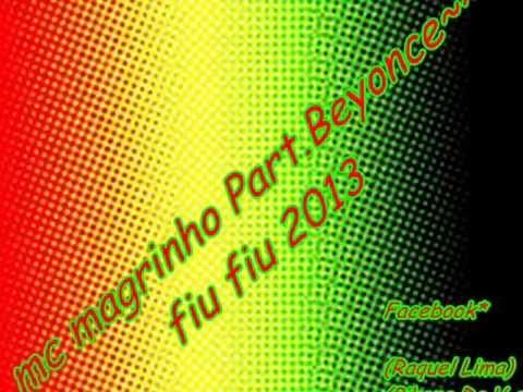 Baixar MC Magrinho Part MC Beyonce -FIU- FIU ♫