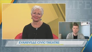 ABC 25 Local Lifestyles - Evansville Civic Theatre Needs Your Help!