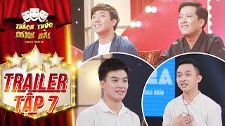 Thách thức danh hài 4| trailer tập 7:Trường Giang, Trấn Thành bất ngờ vì sự