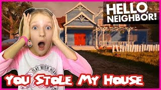 Hello Neighbor You Stole My House!