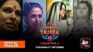 Hai Taubba 3 Trailer ALTBalaji Web Series