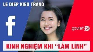 CEO Go-Viet Lê Diệp Kiều Trang: Nếu Không Làm Ở Tập Đoàn Lớn, Tôi Đã 'Ngây Thơ' Hơn Nhiều