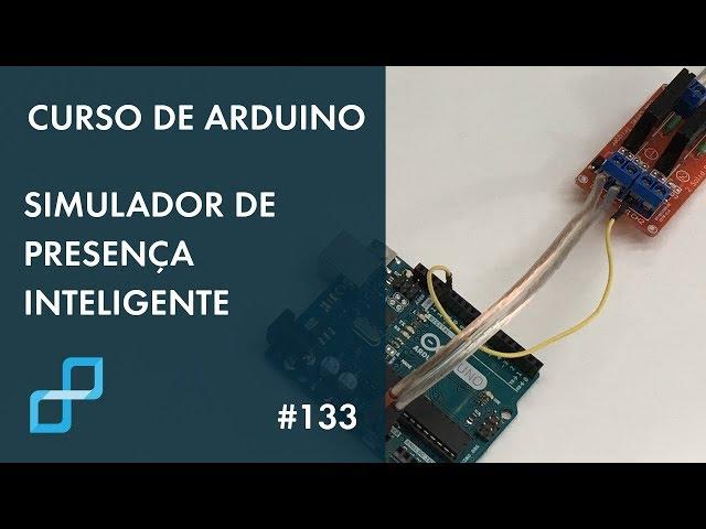 SIMULADOR DE PRESENÇA INTELIGENTE | Curso de Arduino #133