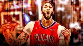 "Anthony Davis Mix - ""I'm Upset"" ᴴᴰ"