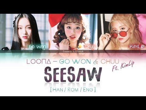 LOONA Go Won & Chuu ft. KimLip - SeeSaw LYRICS [Color Coded Han/Rom/Eng] (LOOΠΔ/이달의 소녀/고원,츄,김립 )