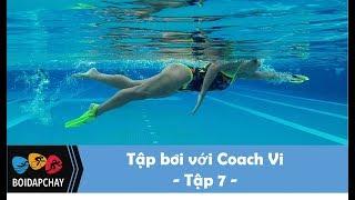 Tập bơi với Coach Vi - Tập 7: đập chân, nhịp tay để bơi nhanh