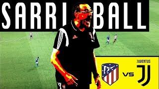 SARRIBALL in Atlético Madrid vs Juventus