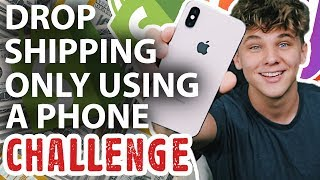 Creating a Dropshipping Business Only Using My Phone