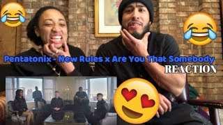 BEST REACTION : New Rules x Are You That Somebody? - Pentatonix | Couple Reaction