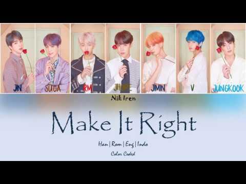 BTS - Make It Right ( Sub Indo )