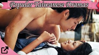 Top Popular Taiwanese Dramas 2015  (All The Time)