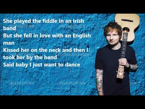 Ed Sheeran - Galway Girl LYRICS VIDEO