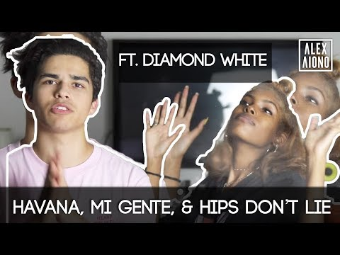 Havana, Mi Gente, & Hips Don't Lie Mashup | Alex Aiono Mashup ft. Diamond White