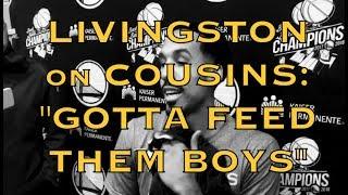 Entire LIVINGSTON Q&A: on imminent DeMarcus Cousins return: