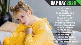 RAP HAY 2020 - Nhạc Rap Hay Gây Nghiện Dành Cho Người Bị Tổn Thương Trong Tình Yêu 2020