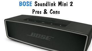 Bose Soundlink Mini 2 - Pros & Cons (Worth it Or Waste) | H2TechVideos