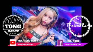 The Best Song Remix 2018 Nonstop Thai Song Remix By Mrr Tong ft Thailands Remix