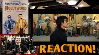 Once Upon a Time In Hollywood (2019) : REACTION!