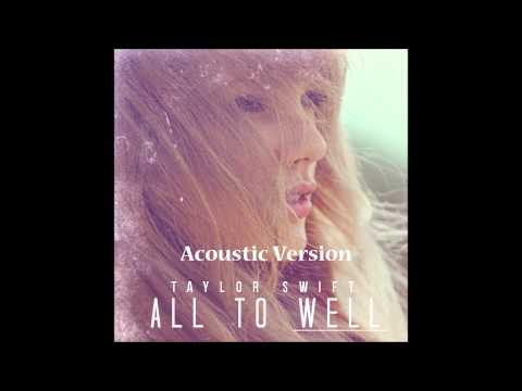 Taylor Swift - All Too Well (Acoustic Version)
