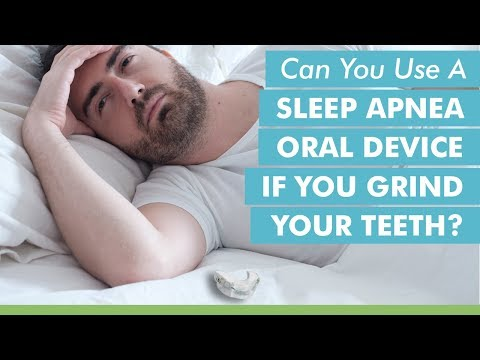 Can You Use a Sleep Apnea Oral Appliance If You Grind Your Teeth?