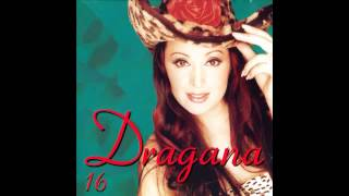 Dragana Mirkovic - Svatovi - (Audio 2000)
