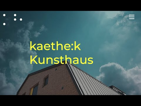 NEUE WEBSITE FÜR DAS KAETHE-K KUNSTHAUS IN BRAUWEILER