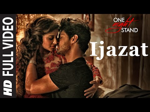 IJAZAT LYRICS - One Night Stand | Arijit Singh Feat. Sunny Leone