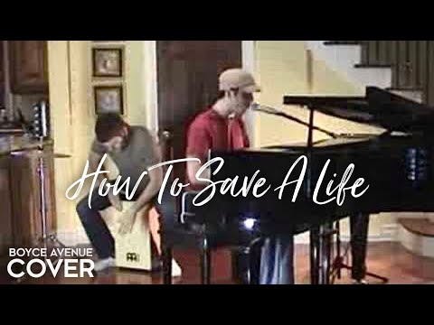 The Fray - How To Save A Life (Boyce Avenue piano acoustic cover) on Spotify & Apple