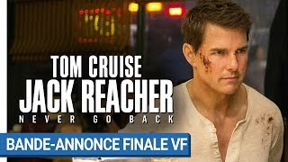Jack reacher : never go back :  bande-annonce finale VF