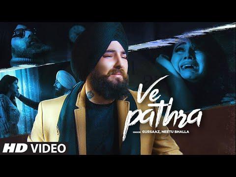 Ve Pathra: Gursaaz, Neetu Bhala (Full Song) B Praak - Jaani