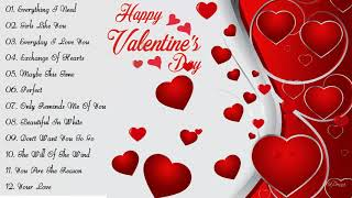 Best Valentine Love Songs Collection 2019 - Valentine's Day Songs 2019 Playlist