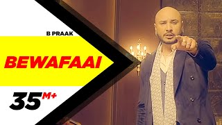 Bewafaai – B Praak Ft Jaani