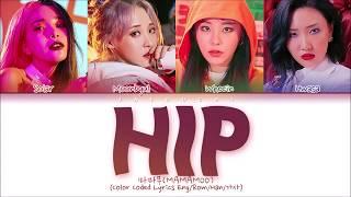 MAMAMOO (마마무) - HIP (Color Coded Lyrics Eng/Rom/Han/가사)