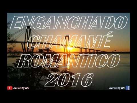 ENGANCHADO CHAMAMÉ ROMANTICO 2016 - HernixDj [ABRIL 2016]