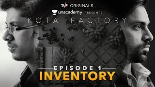 Kota Factory -  EP 01 - Inventory