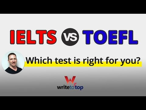 IELTS  or TOEFL: Which test should you take?