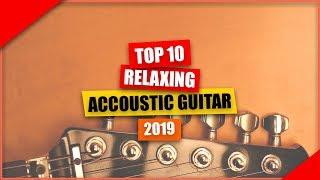 TOP 10 Relaxing Guitar Music: Meditation Music, Instrumental Music, Calming Music, Soft Music