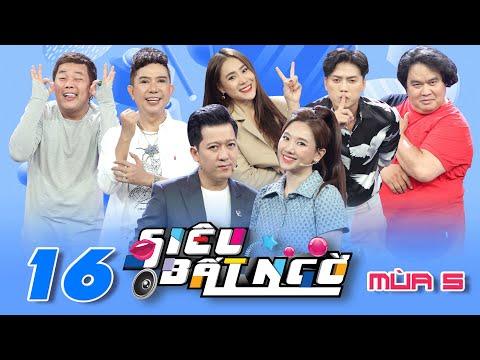 Siêu Bất Ngờ | Mùa 5 - Tập 16: Trường Giang, Hari Won bị