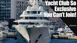 Yacht Club is so Exclusive you Can't Join!