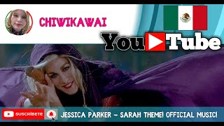 Jessica Parker - Sarah Theme! Official Music!