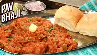 BEST Pav Bhaji Recipe | Homemade Pav Bhaji | FAMOUS Street Food Recipe | Bhumika