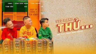 THỬ - VCD Band ( VINH RÂU - CP - DOI) | Official MV |