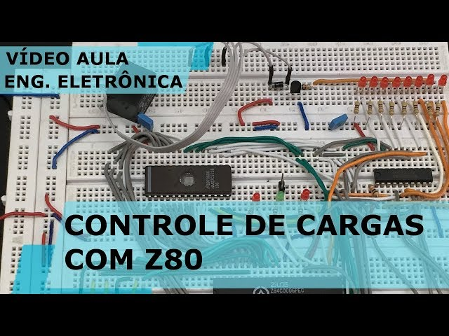 CONTROLE DE CARGAS COM Z80 | Vídeo Aula #211
