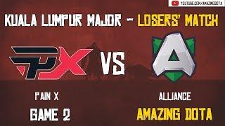 Pain X vs Alliance   GAME 2   The Kuala Lumpur Major   Group D Losers' Matches   Amazing Dota
