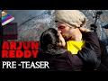 Vijay Deverakonda's Arjun Reddy Movie Pre Teaser - Shalini..