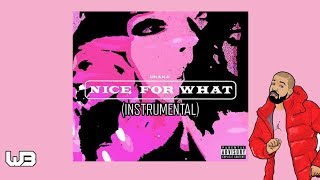 Drake - Nice For What (Instrumental) (Full Beat)