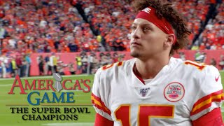 Mahomes Reveals Veach's Super Bowl LIV Prophecy | America's Game