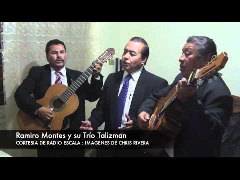 Radio Escala- Ramiro Montes y su trio Talizman