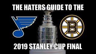 The Haters Guide to the 2019 Stanley Cup Final