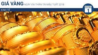 Giá vàng ngày vía Thần tài Mậu Tuất 2018 | VTC1
